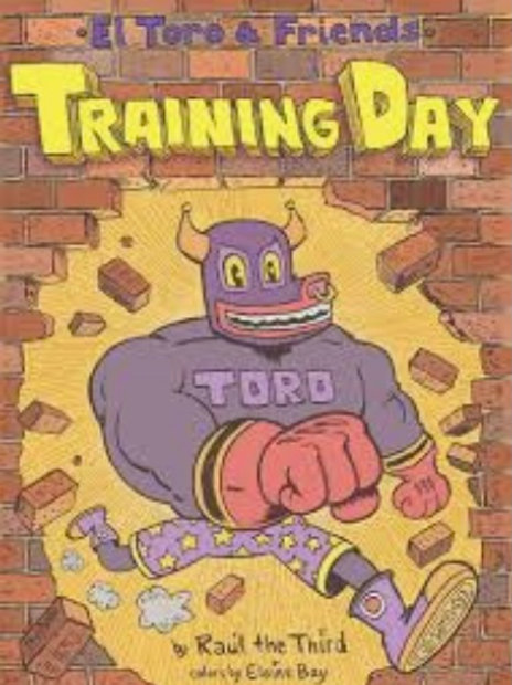 El Toro and Friends Training Day Hardcover