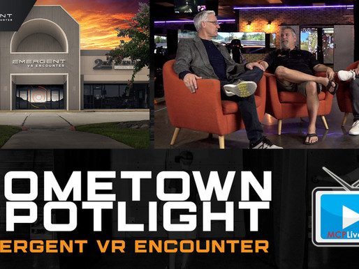 MCPLive.TV | Hometown Spotlight | Emergent VR Encounter