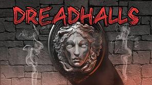 Dread Halls