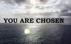 You Are Chosen