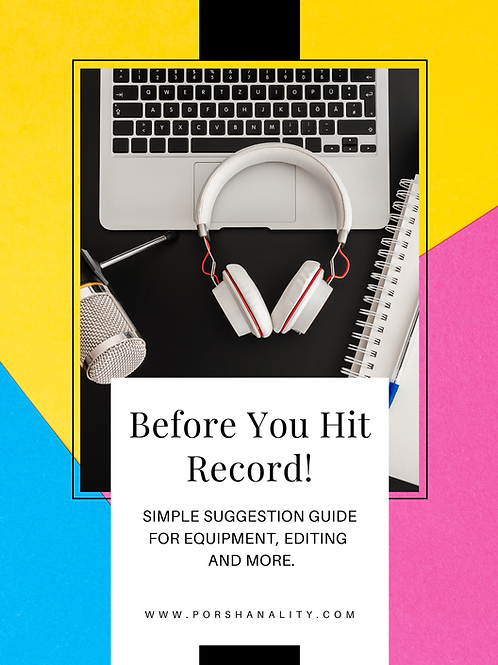 Before You Hit Record: Suggestions Vol1