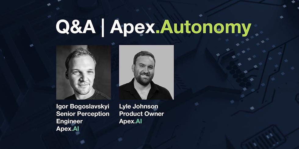 Q&A Apex.Autonomy - Safe, automated and autonomous driving.