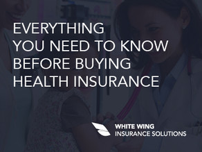 Everything you need to know before buying health insurance