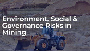 Environment, Social and Governance Risks in Mining
