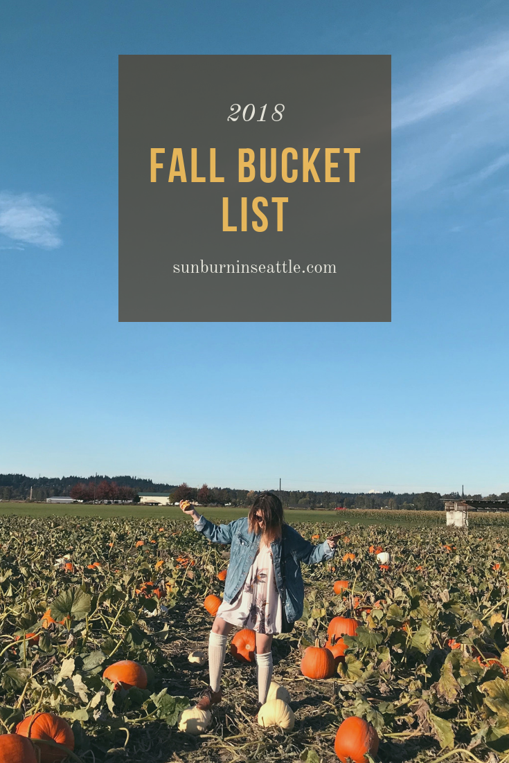 2018 Fall Bucket List | Sunburn in Seattle