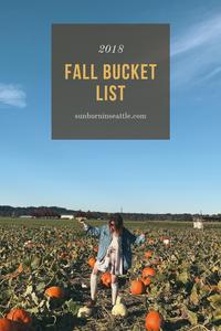 2018 Fall Bucket List   Sunburn in Seattle