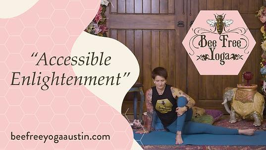 Youtube - Namaste_20. Accessible Enlight