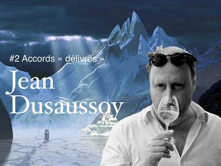 """Les accords """"délivrés"""" de Jean Dusaussoy #2 👸🍷❄️"""