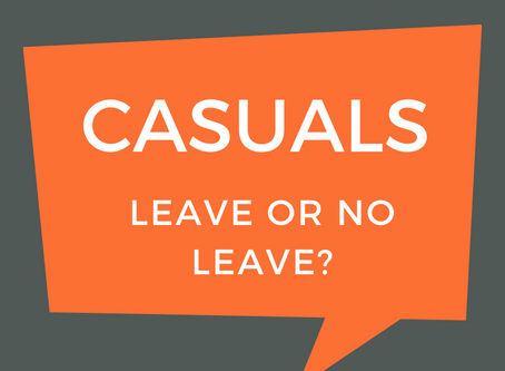 Casuals - Leave or no leave?