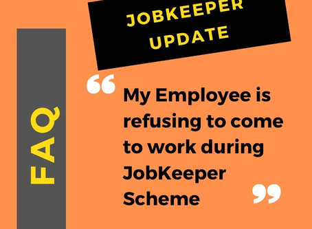 Can staff refuse to work while on JobKeeper?