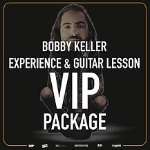 Bobby Keller VIP Experience & Guitar Lesson