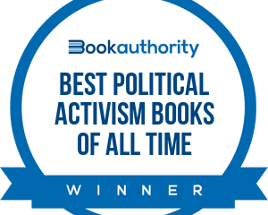 """One of the best political activism books of all time."" BookAuthority"