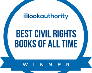 """One of the best civil rights books of all time."" BookAuthority"