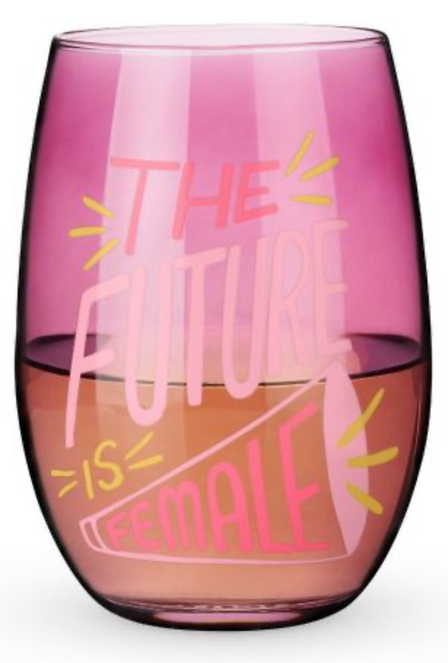 Future Is Female Stemless Wine Glass