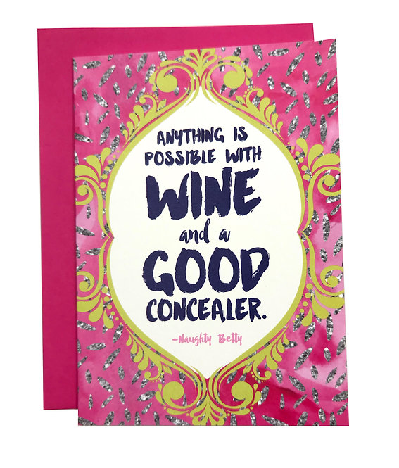 Wine and a Good Concealer Card