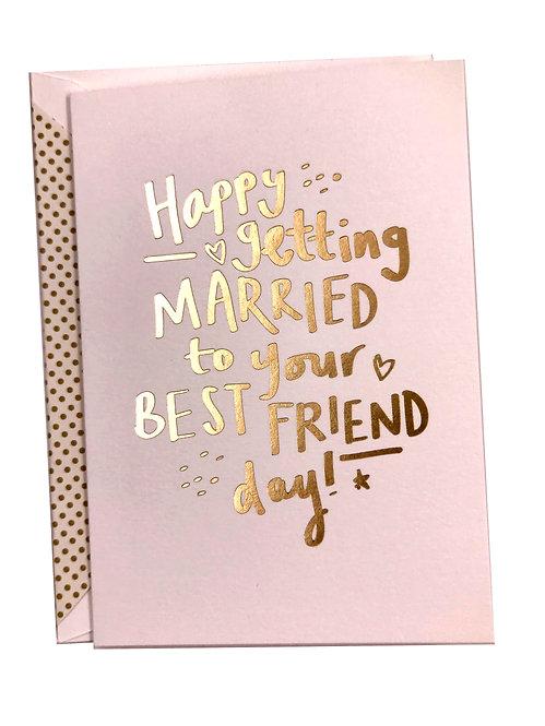 Married to Best Friend Card
