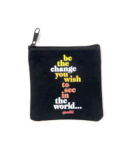 Be The Change Mini Pouch