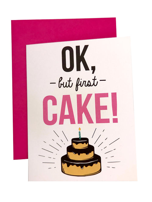 But First Cake Card