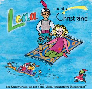 Hörshpiel Lena sucht ds Christkind