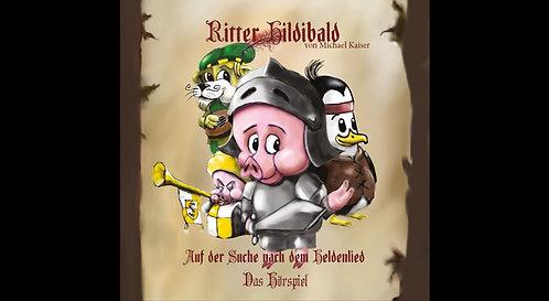 Ritter Hildibald    -           Auf der Suche nach dem Heldenlied