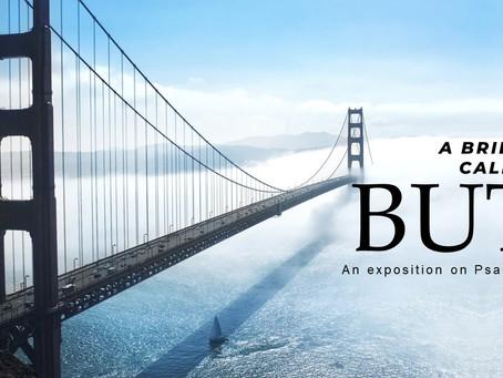The Bridge Called BUT