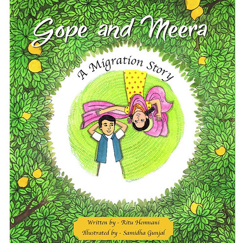 Gope and Meera - A Migration Story (Hardback/Signed Copy)