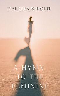 A Hymn to the Feminine.jpg