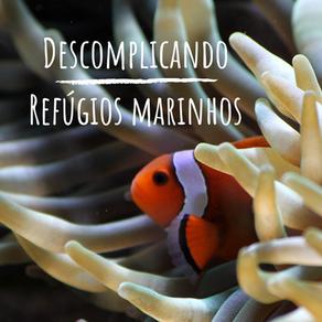 Refúgios em ambientes marinhos