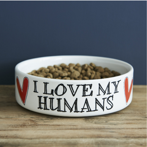 I Love My Humans Dog Bowl