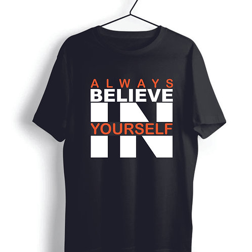 Believe in yourself tshirt