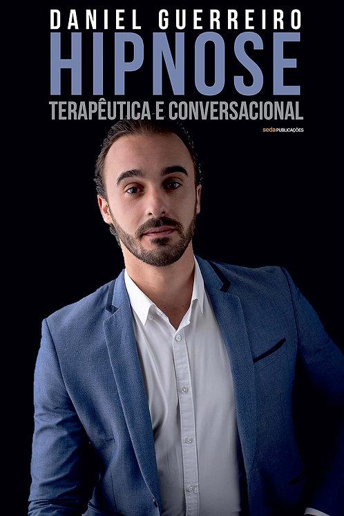 Hipnose Terapêutica e Conversacional