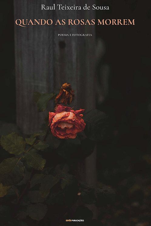 Quando as Rosas Morrem