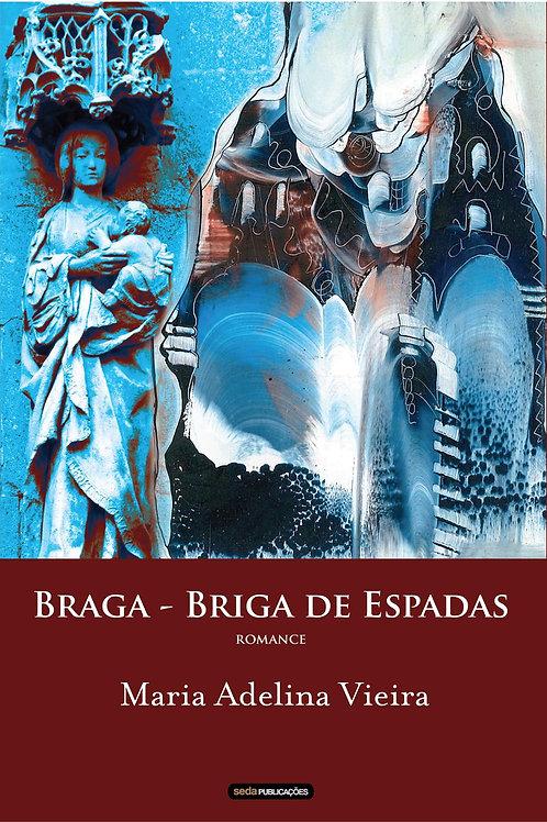 Braga – Briga de Espadas