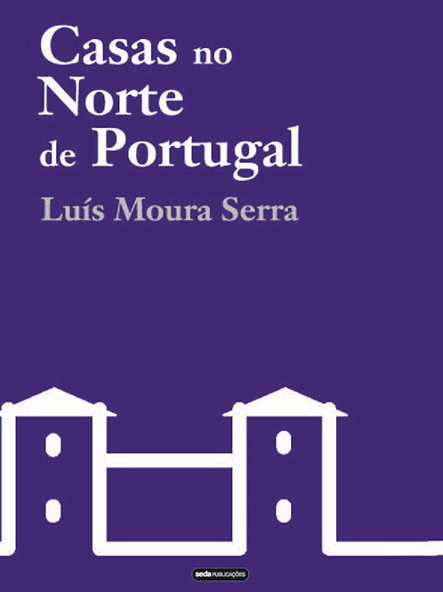 Casas no Norte de Portugal