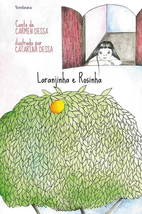 Laranjinha e Rosinha