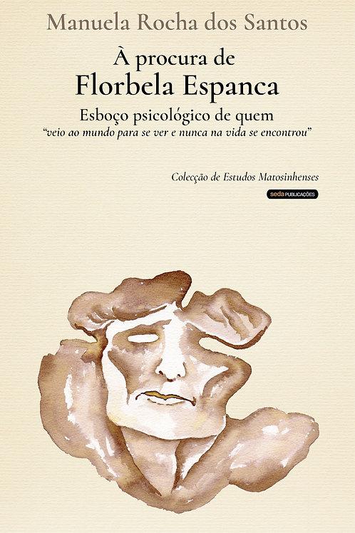 À procura de Florbela Espanca. Esboço psicológico