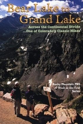 Bear Lake to Grand Lake - DVD