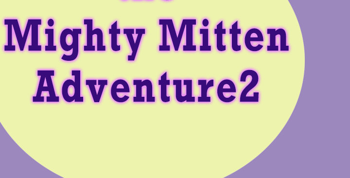 Mighty Mitten Adventure2 - virtual only: July 30, 31-Aug.1, 2021
