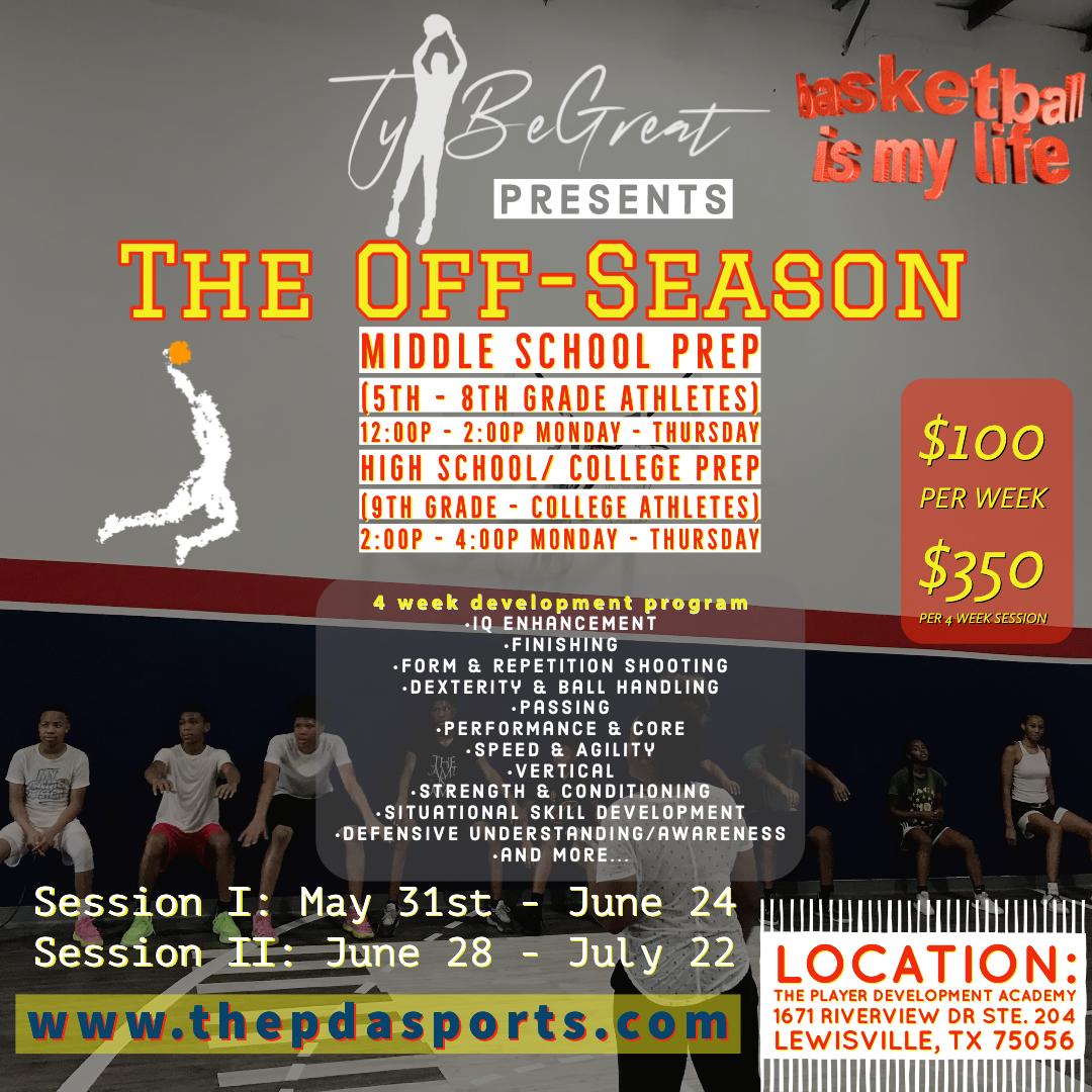 Ty BeGreat's The Off-Season (HS/C-Prep)