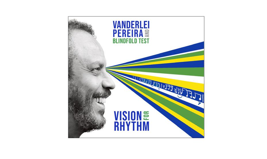 Vanderlei Pereira - Vision For Rhythm