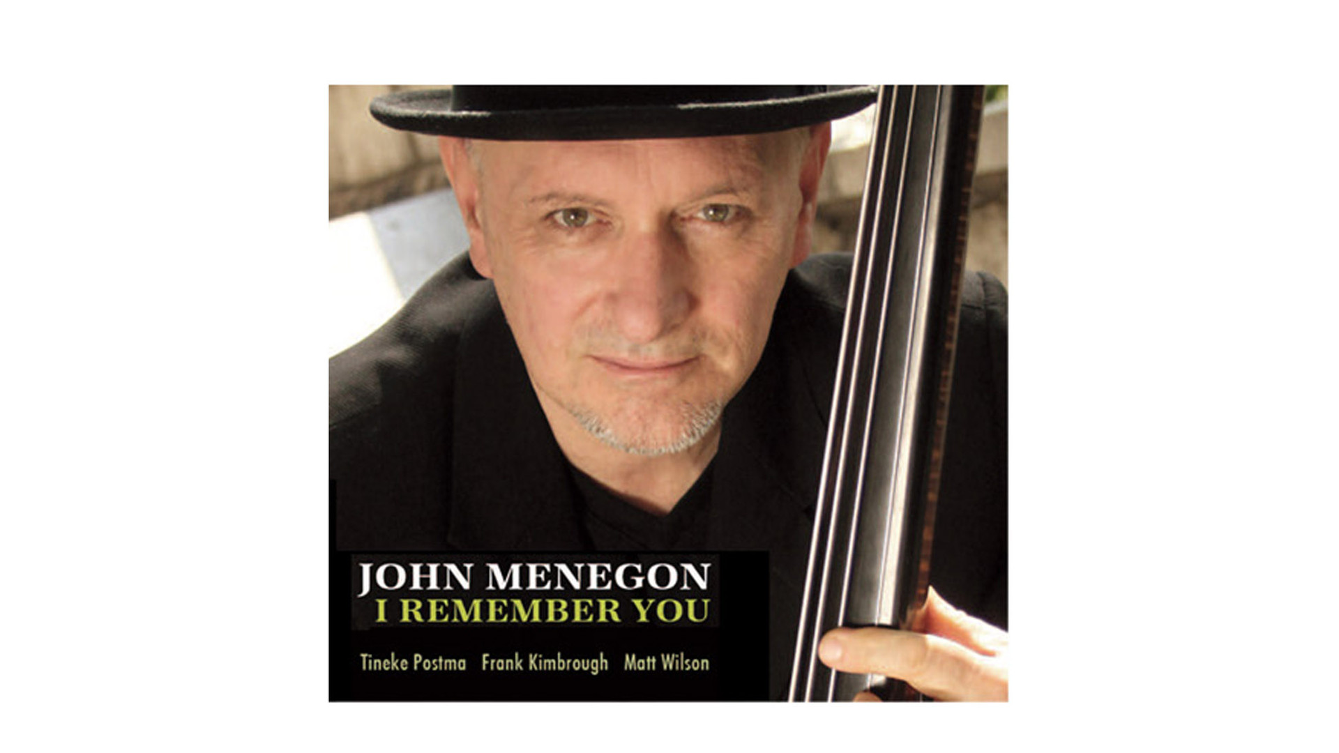 John Menegon - I Remember You