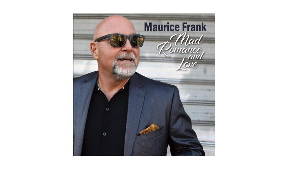 Maurice Frank - Mad Romance and Love