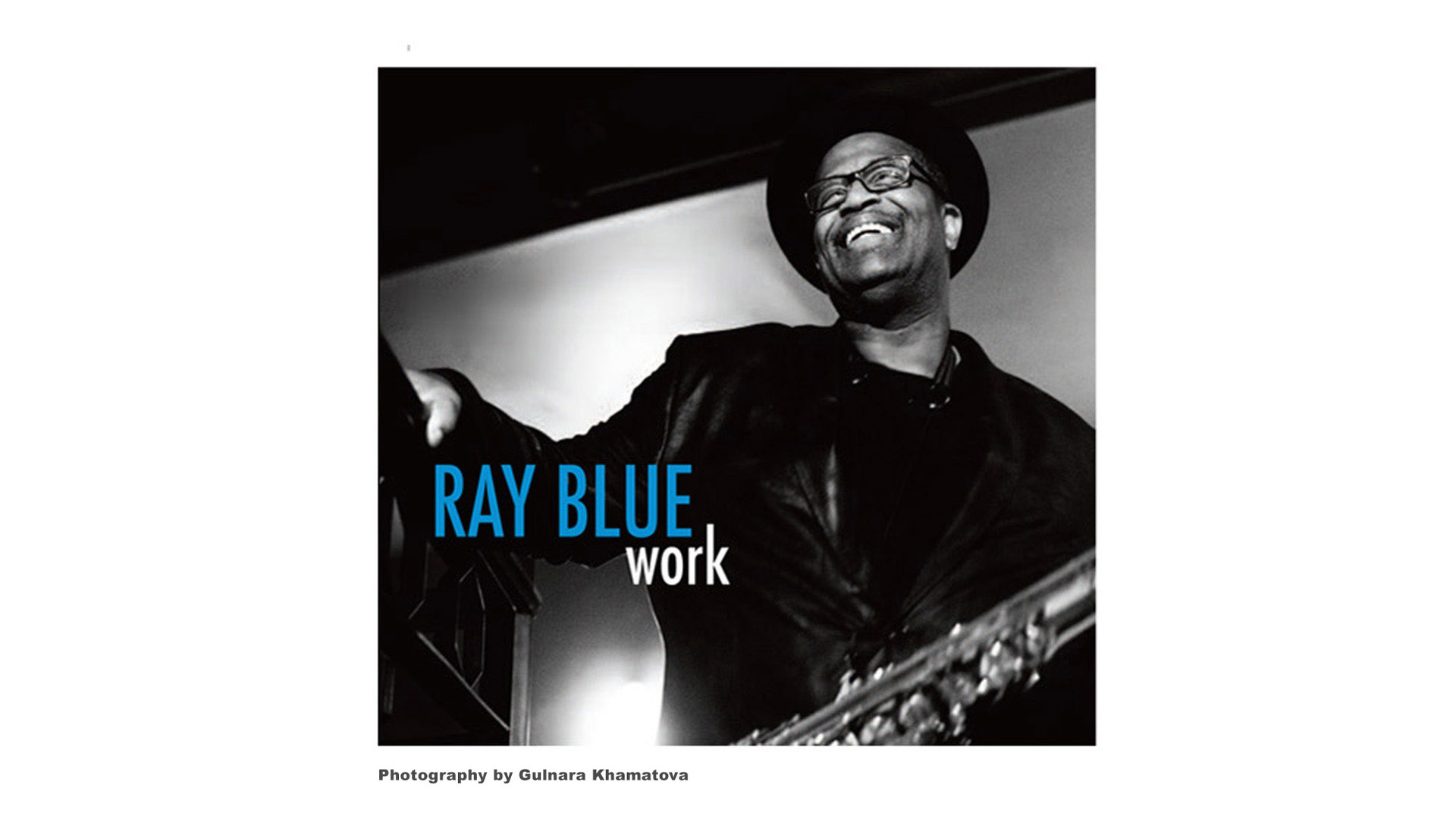 Ray Blue - Work