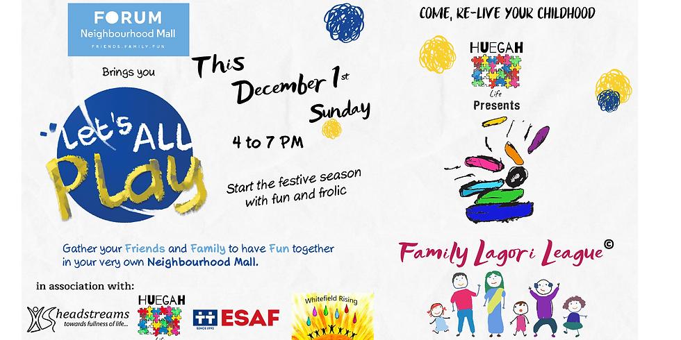 Family Lagori League @ Forum Neighbourhood Mall