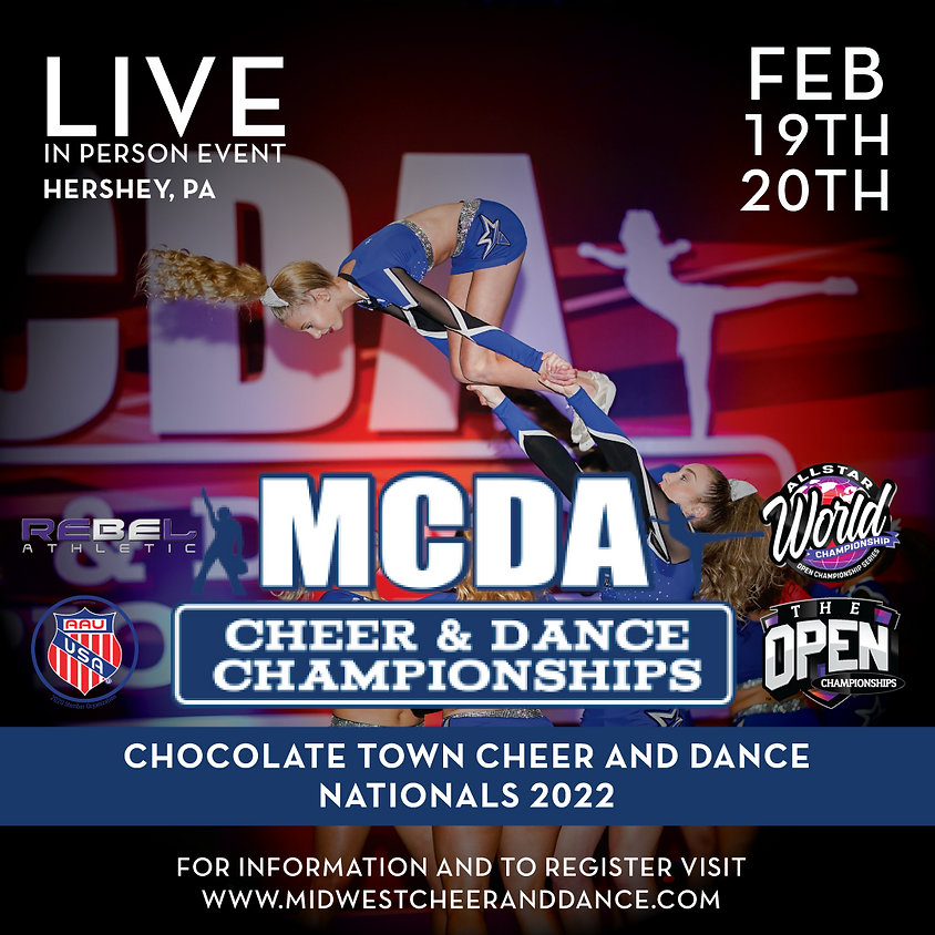 Chocolate Town Cheer and Dance Nationals 2 Day Feb 19th -20th 2022