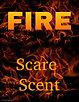 Fire Scare Scent (spray) 2 oz.