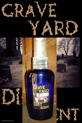 Grave Yard Dirt Scare Scent 2 oz.