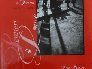 """2002. """"Sentieri di luce. Artisti fotografi a Torino dal 1930 al 1946"""". Circolo degli Artis"""