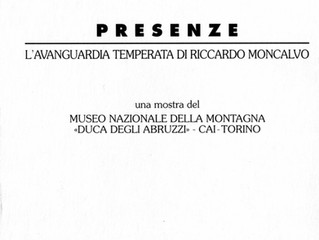 """1997-98.  """"Presenze. L'avanguardia temperata di Riccardo Moncalvo"""". Museo Nazionale de"""