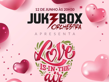Jukebox Live - Love is in the air